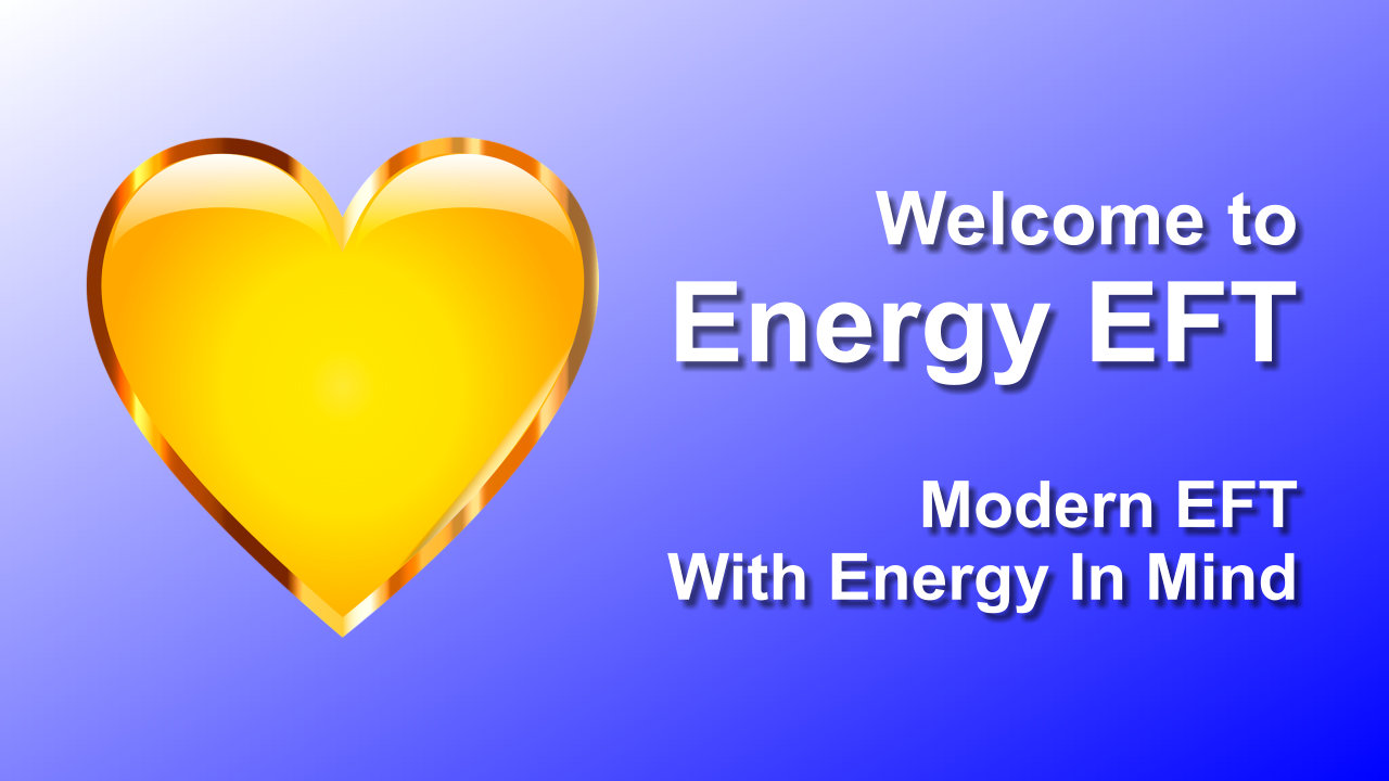 Welcome To Energy EFT!